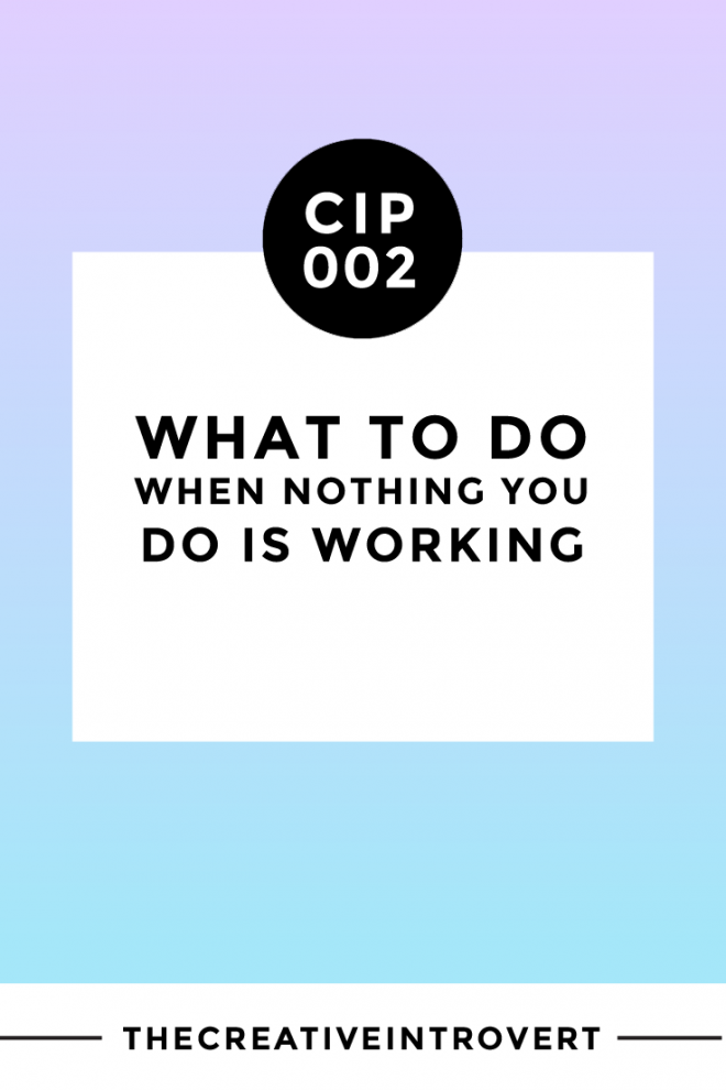 What to do when NOTHING you do is working >>