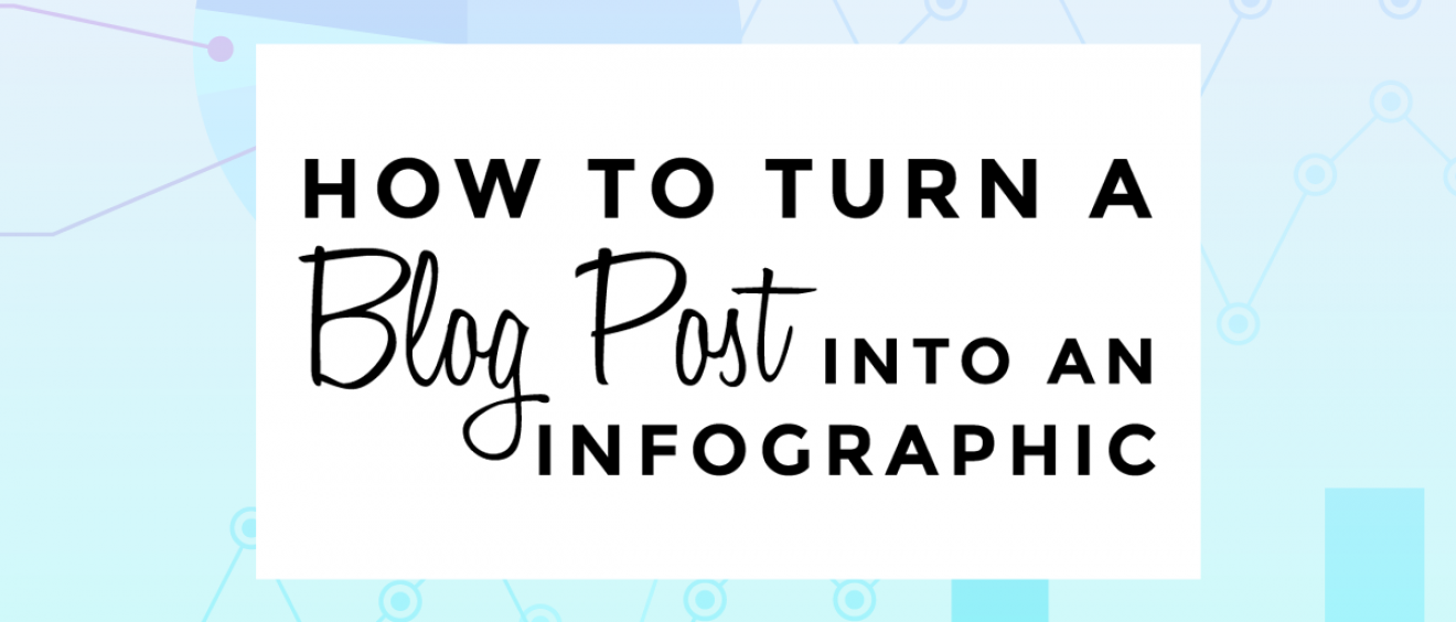 How to turn a blog post into an infographic