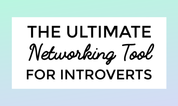 The Ultimate Networking Tool For Introverts
