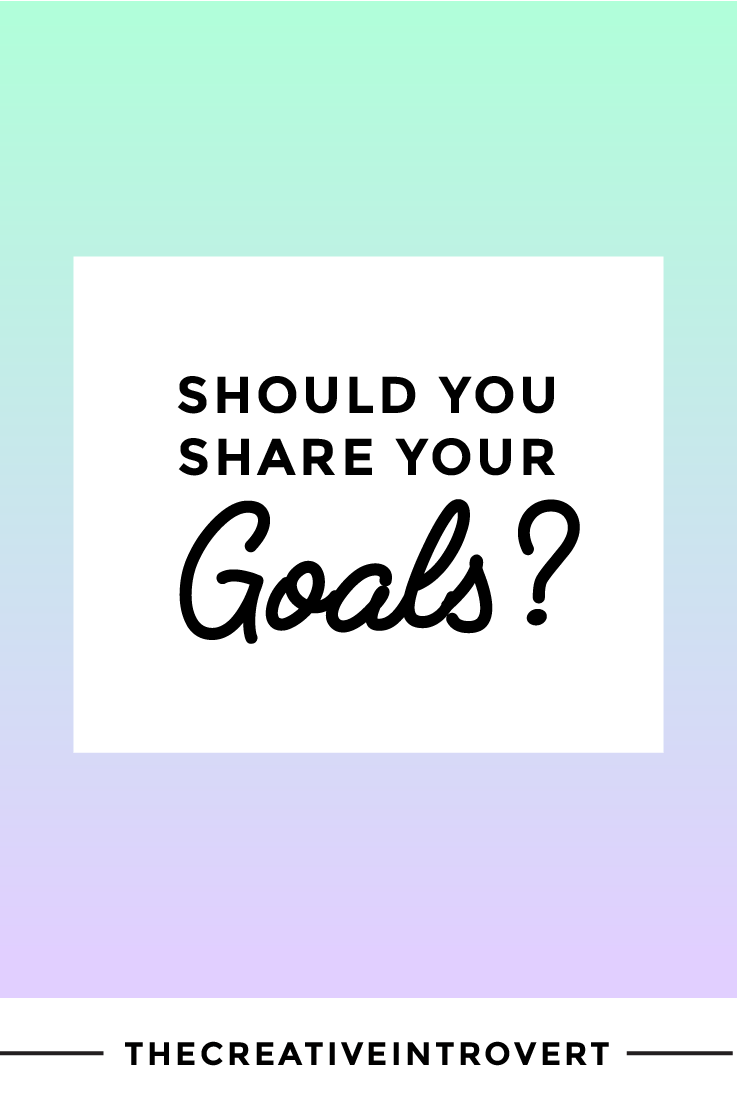 Should you share your goals? Does it keep you accountable or...