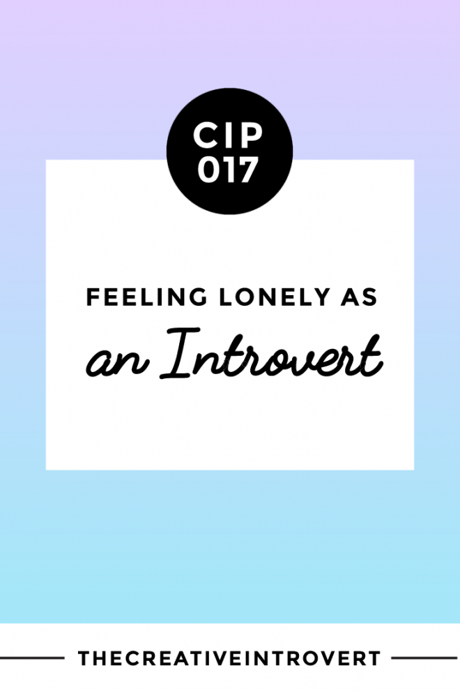 Feeling Lonely as an Introvert?