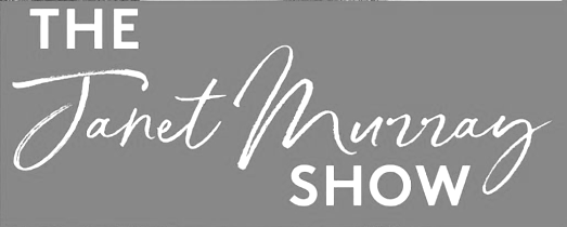Janet Murray Show
