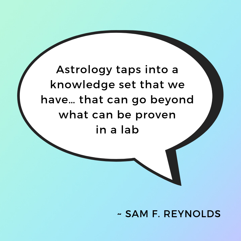 sam reynolds astrology quote
